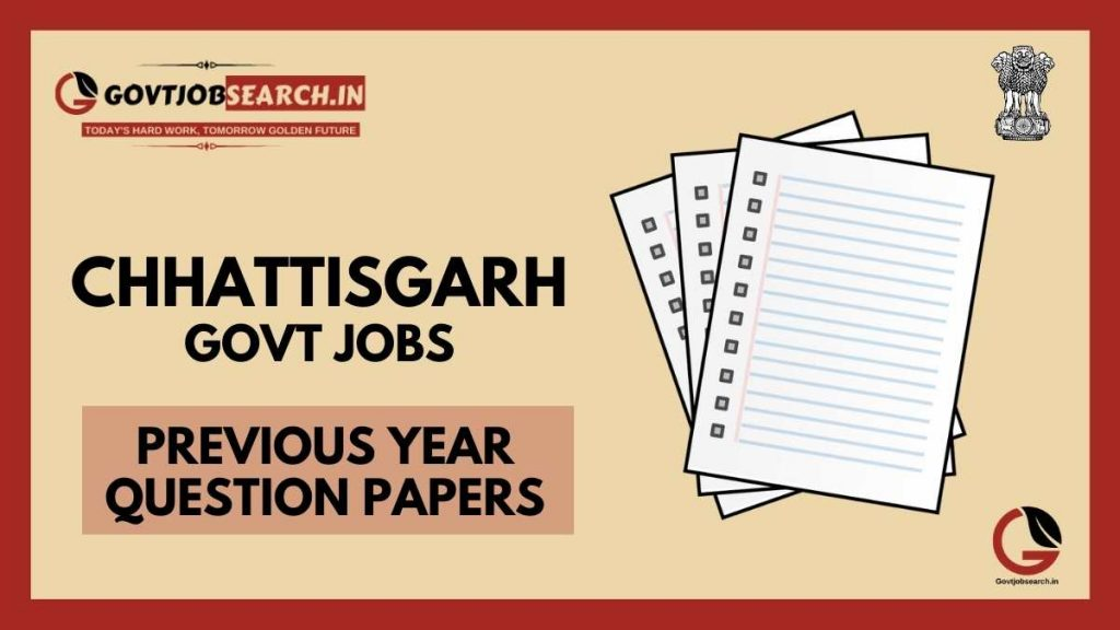 chhattisgarh-government-jobs-previous-years-papers