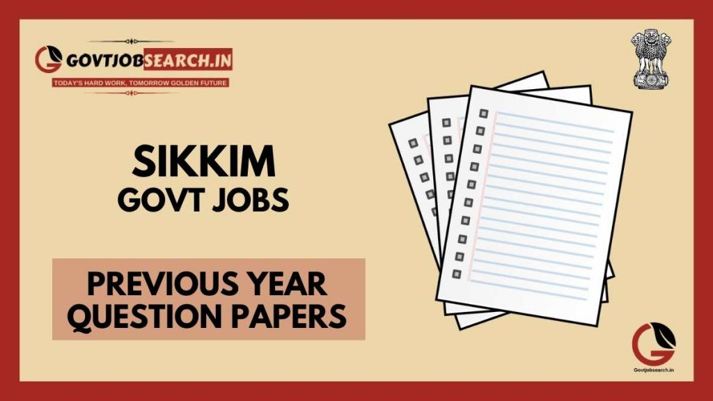 sikkim-government-jobs-previous-years-papers
