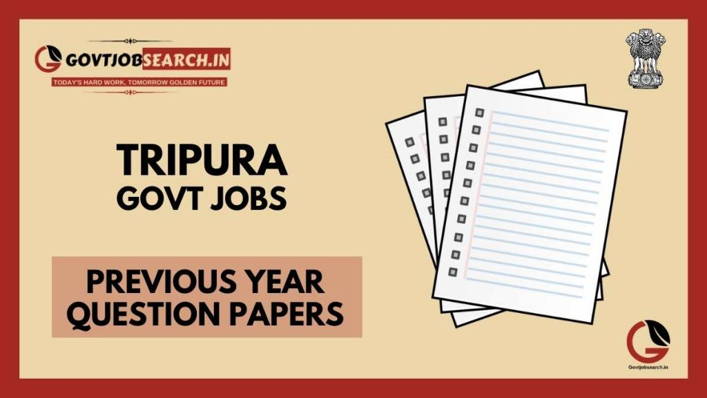 tripura-government-jobs-previous-years-papers