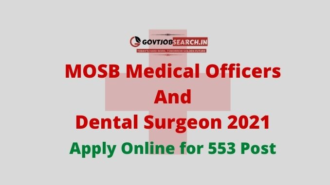 MOSB Medical Officers and Dental Surgeon 2021